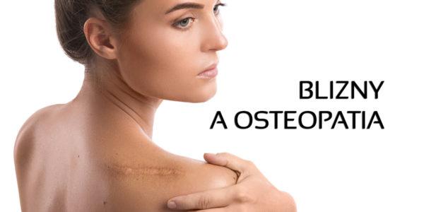 blizny a osteopatia artykuł